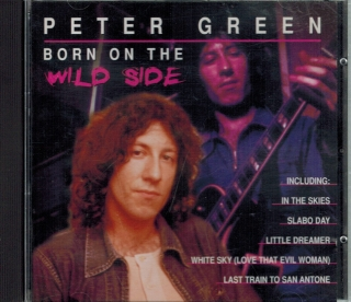 Peter Green / Born on the Wild Side / CD