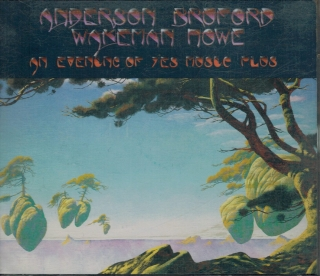 Anderson, Bruford, Wakeman, Howe / An Evening of Yes Music Plus /  2CD