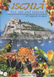 Ischia - Sea, sun and fantasy