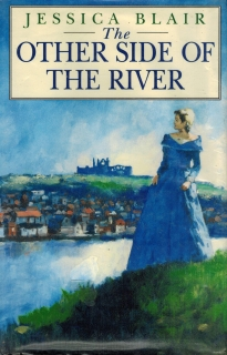 Blair Jessica - The Other Side of the River