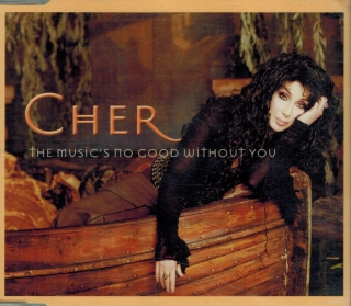 Cher - The Music's No Good Without You / CD