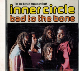 Inner Circle - Bad To The Bone / CD