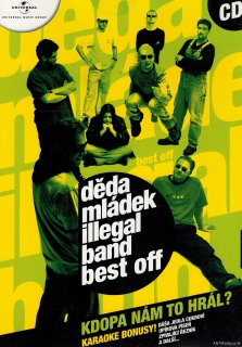 Děda Mládek Illegal Band (Best Of) - Kdopa nám to hrál? / CD