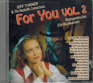 Jeff Turner & The Nashville Connections - For You vol. 2 / CD