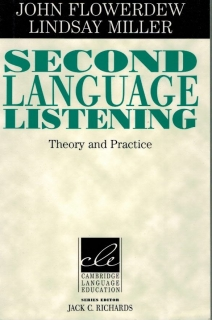 Flowerdew J., Miller L. - Second language listening - Theory and Practice