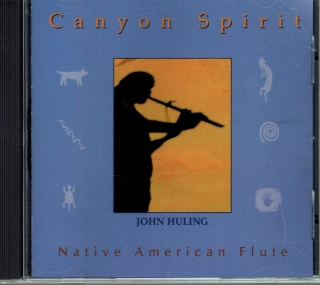Huling John - Canyon Spirit - Native American Flute / CD