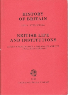 Kyzlinková Lidia - History of Britain/British Life and Institutions